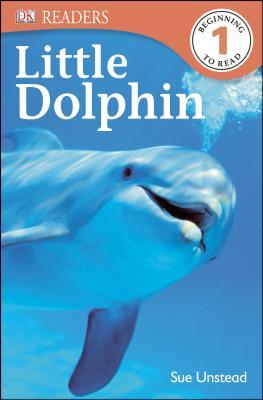 DK Readers: Little Dolphin, Sue Unstead