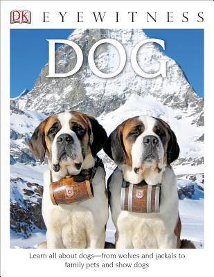 DK Eyewitness Books: Dog, Juliet Clutton-Brock