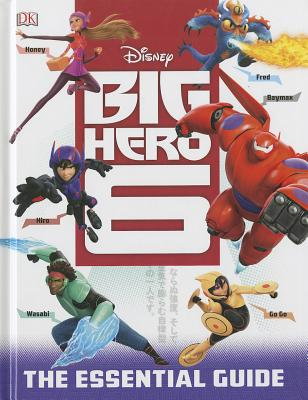Image for Big Hero 6: The Essential Guide (Dk Essential Guides)