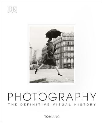 Image for Photography: The Definitive Visual History