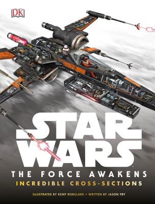 Image for Star Wars: The Force Awakens Incredible Cross-Sections