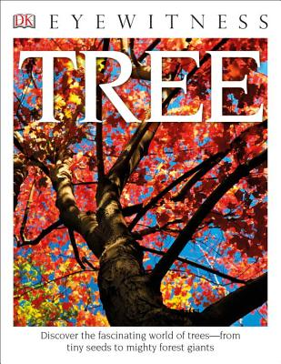 Tree (Dk Eyewitness Books), David Burnie