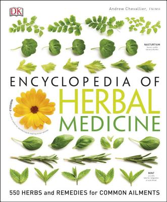 Image for Encyclopedia of Herbal Medicine: 550 Herbs and Remedies for Common Ailments