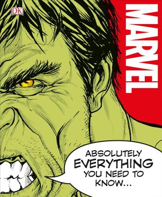 Image for Marvel Absolutely Everything You Need to Know