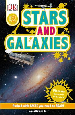 DK Readers L2: Stars and Galaxies: Discover the Secrets of the Stars! (DK Readers Level 2), DK
