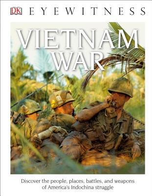 DK Eyewitness Books: Vietnam War, DK