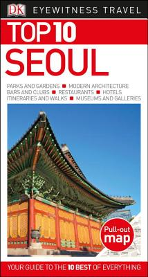 Image for Top 10 Seoul (DK Eyewitness Travel Guide)