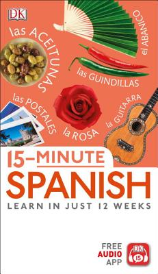 Image for 15-Minute Spanish: Learn in Just 12 Weeks
