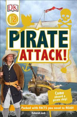 DK Readers L2 Pirate Attack!, Deborah Lock