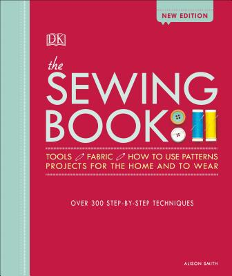 Image for The Sewing Book: Over 300 Step-by-Step Techniques