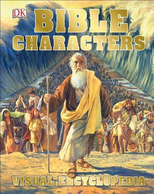 Bible Characters Visual Encyclopedia, DK