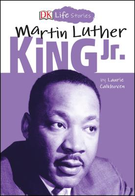 Image for DK Life Stories: Martin Luther King Jr.