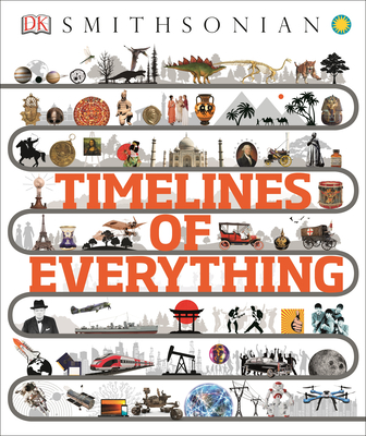 Image for Smithsonian: Timelines of Everything
