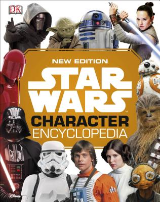 Image for Star Wars Character Encyclopedia, New Edition