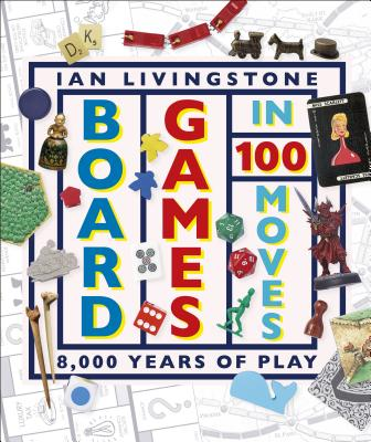 Image for Board Games in 100 Moves