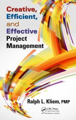 Image for Creative, Efficient, and Effective Project Management