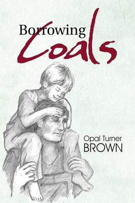 Borrowing Coals, Brown, Opal Turner