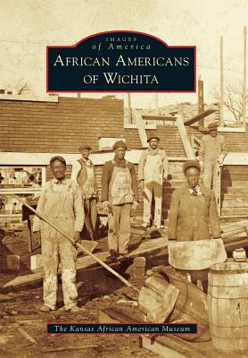 Image for African Americans of Wichita (Images of America)