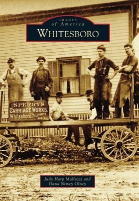 Whitesboro (Images of America), Mallozzi, Judy Harp; Olney, Dana Nimey