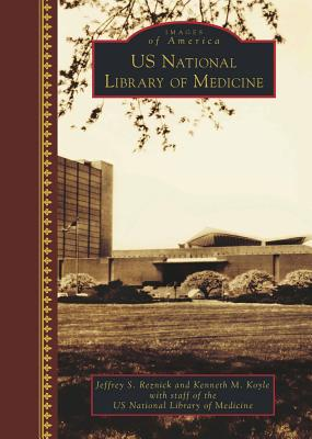Image for U.S. National Library of Medicine (Images of America)
