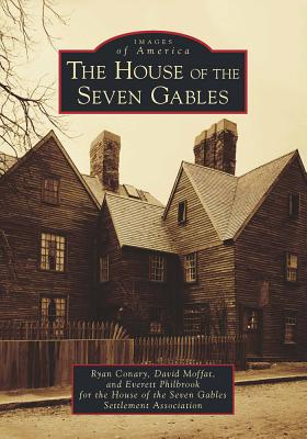 Image for House of the Seven Gables, The (Images of America)