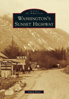 Image for Washington's Sunset Highway (Images of America)