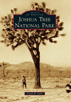 Image for Joshua Tree National Park (Images of America)