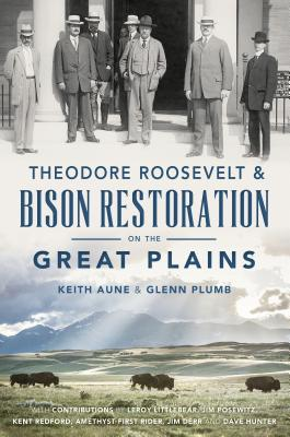 Image for Theodore Roosevelt & Bison Restoration on the Great Plains