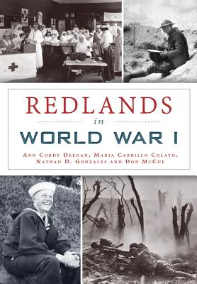Redlands in World War I, Deegan, Ann Cordy -etal.