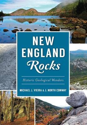 Image for New England Rocks: Historic Geological Wonders (American Heritage)