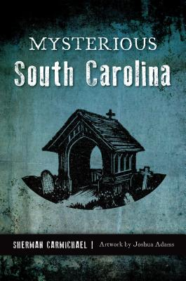Image for MYSTERIOUS SOUTH CAROLINA