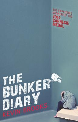 The Bunker Diary (Fiction - Young Adult), Kevin Brooks