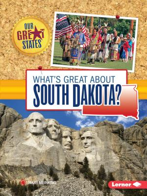 Image for What's Great about South Dakota? (Our Great States)