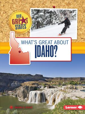 Image for What's Great About Idaho? (Our Great States)