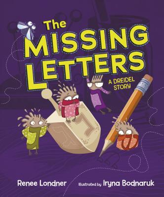 Image for The Missing Letters:  A Dreidel Story