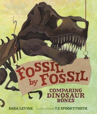 Image for Fossil by Fossil: Comparing Dinosaur Bones (Animal by Animal)