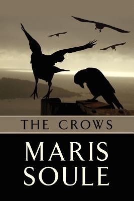 The Crows: P.J. Benson Mystery, Soule, Maris