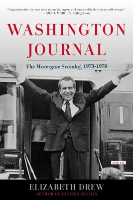 Image for Washington Journal: Reporting Watergate and Richard Nixon's Downfall