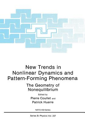 New Trends in Nonlinear Dynamics and Pattern-Forming Phenomena: The Geometry of Nonequilibrium (Nato Science Series B:)