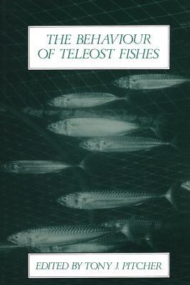 The Behaviour of Teleost Fishes, Pitcher, Tony J.