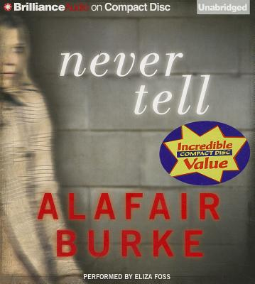 Image for Never Tell: A Novel of Suspense (Ellie Hatcher Series)