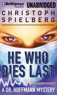 Image for He Who Dies Last (Dr. Hoffmann)