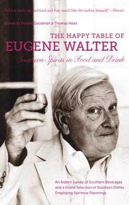 Image for The Happy Table of Eugene Walter: Southern Spirits in Food and Drink