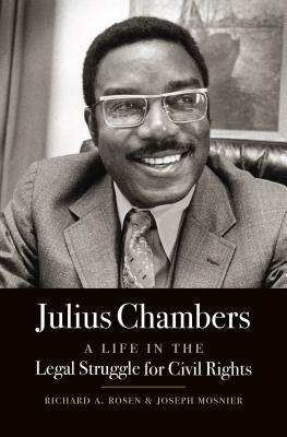 Image for Julius Chambers: A Life in the Legal Struggle for Civil Rights