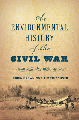 Image for ENVIRONMENTAL HISTORY OF THE CIVIL WAR