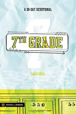 Image for 7th Grade: A 30-Day Devotional: Growing Your Faith