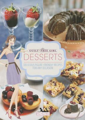 Image for Guilt-Free Girl - Desserts (Bonnie Marcus)