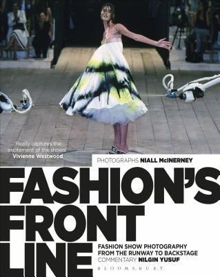 Image for Fashion's Front Line: Fashion Show Photography from the Runway to Backstage