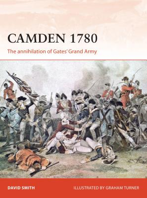 Image for Camden 1780: The annihilation of Gates' Grand Army (Campaign)