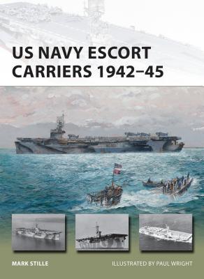 Image for US Navy Escort Carriers 1942?45 (New Vanguard)